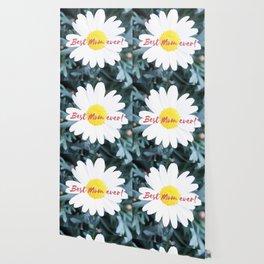 """SMILE """"Best Mom ever!"""" Edition - White Daisy Flower #1 Wallpaper"""
