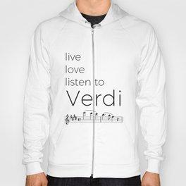Live, love, listen to Verdi Hoody