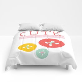 Cute as a Button Comforters