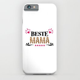 Best Mom Mommy Mum Mama Gift iPhone Case