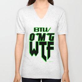 BTW OMG WTF  T-shirt or Gift Item Unisex V-Neck