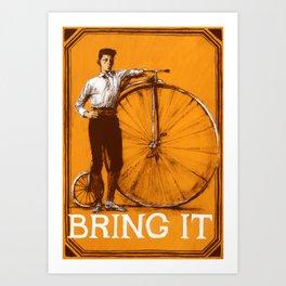 BRING IT {Orange} Art Print