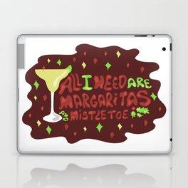All I need are margaritas and mistletoe Laptop & iPad Skin