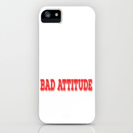 """""""The Only Disability In Life Is A Bad Attitude"""" tee design. Perfect sensible gift to your family too iPhone Case"""