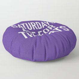 Saturdays are for the Cats Floor Pillow