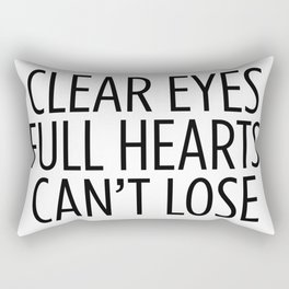 Clear Eyes Full Hearts Can't Lose Rectangular Pillow