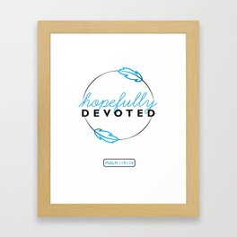 Hopefully Devoted Framed Art Print