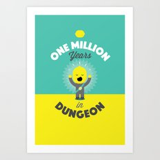 One Million Years in Dungeon Art Print
