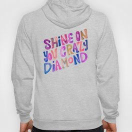 Shine On Your Crazy Diamond – Vintage Palette Hoody