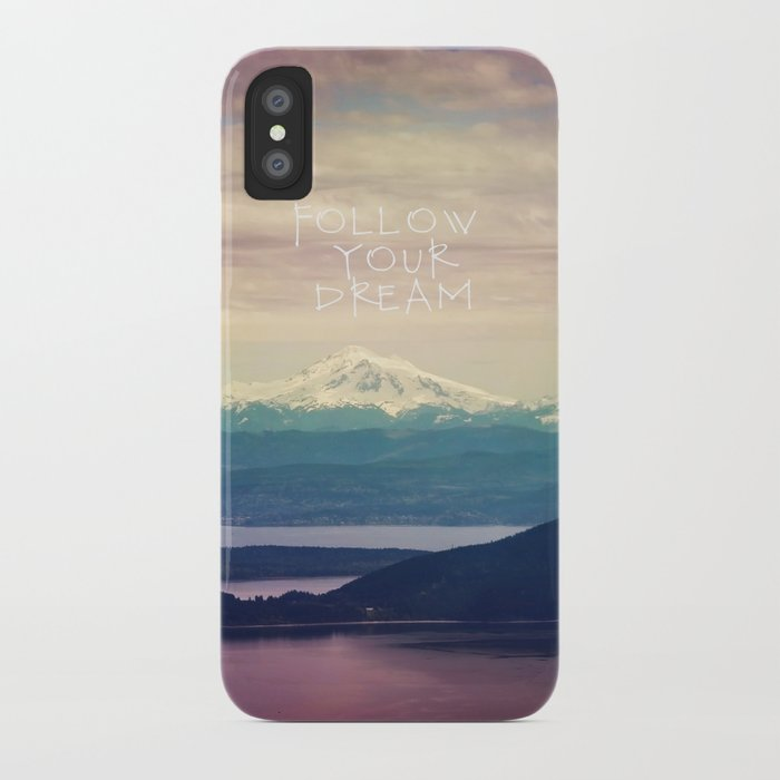 follow your dream iPhone Case