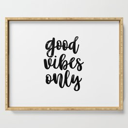Good Vibes Only, Office Wall Art, Black And White, Motivational Quote, Inspirational Quote Serving Tray
