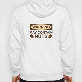 May Contain Nuts Hoody