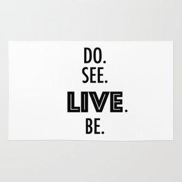 Do See Live Be - Text Only Rug