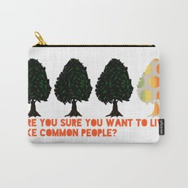 Common People Carry-All Pouch