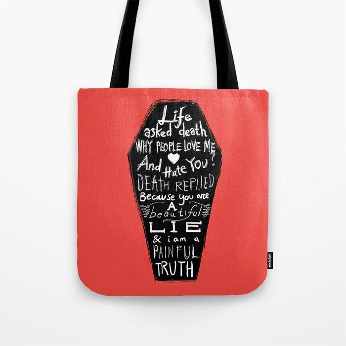 Life asked death... Tote Bag