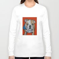 english bulldog Long Sleeve T-shirts featuring Johnny the English Bulldog by Pawblo Picasso