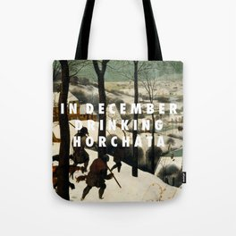 Horchata in the Snow Tote Bag