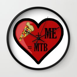 Pizza And Me Are MTB Wall Clock