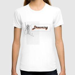 DREAMING 01 T-shirt