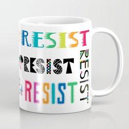 Resist them 3 Coffee Mug