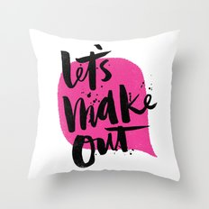 Let's make out Throw Pillow