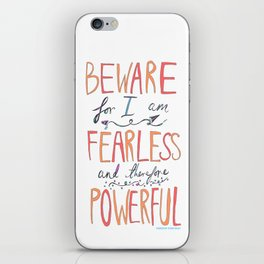 BEWARE, FEARLESS, POWERFUL: FRANKENSTEIN by MARY SHELLEY iPhone Skin