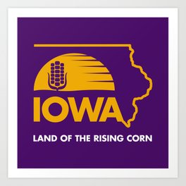 Iowa: Land of the Rising Corn - Purple and Gold Edition Art Print