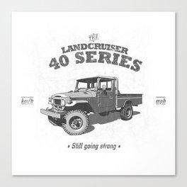 FJ45/HJ47 Landcruiser Truck/Ute - Still Going Strong Canvas Print