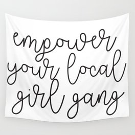 empower girl gang Wall Tapestry