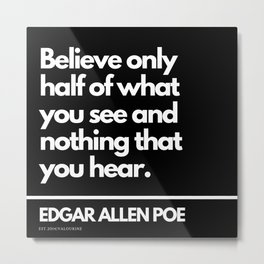 7  Edgar Allen Poe , existentialist, raven, philosophy, existentialism, nihil, nihilism, inspiring, Metal Print