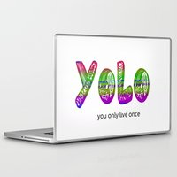 yolo Laptop & iPad Skins featuring YoLo by  Alexia Miles photography
