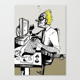 Workaholic Canvas Print