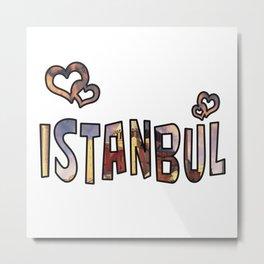 Love Istanbul Metal Print