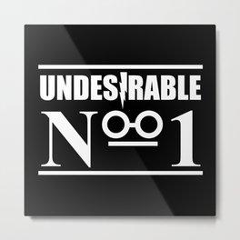 HP Undesirable No. 1 Metal Print