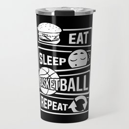 Eat Sleep Basketball Repeat - B-Ball Team Dunk Travel Mug