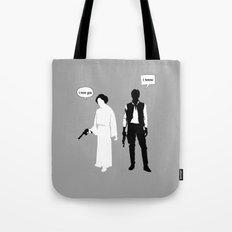 I Love You. I Know Tote Bag