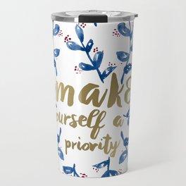 make yourself a priority Travel Mug