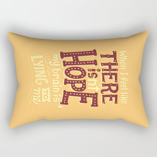 There is hope Rectangular Pillow