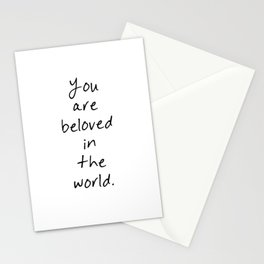 You are beloved Stationery Cards