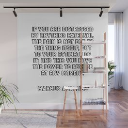 If you are distressed by anything external - Marcus Aurelius Quotes Wall Mural