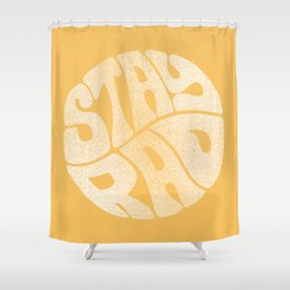 Stay Rad Shower Curtain