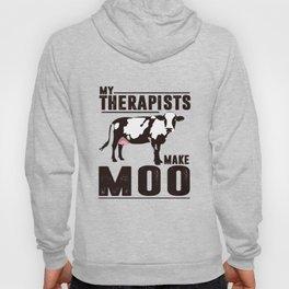 My Therapists Make Moo. Hoody
