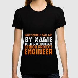 Senior Project Engineer T-shirt