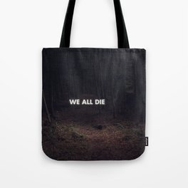 Truth Hurts Tote Bag