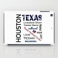 houston iPad Cases featuring Houston Texas by raineon