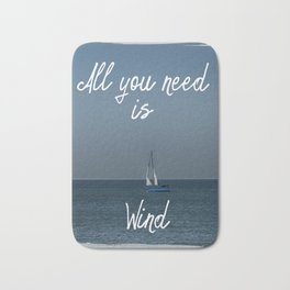 All You Need is Wind Bath Mat