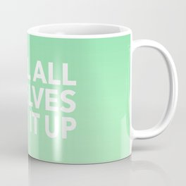 I Tell All My Elves Coffee Mug