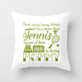 Tennis Mommy Throw Pillow