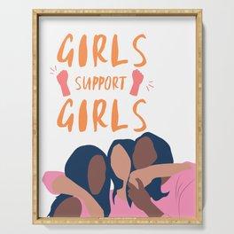Girls Support Girls | Feminism Serving Tray