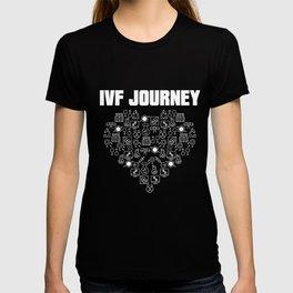 IVF Gift Warrior Dad Mom Journey Transfer Day Infertility design T-shirt